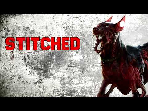 """Stitched"" Creepypasta"
