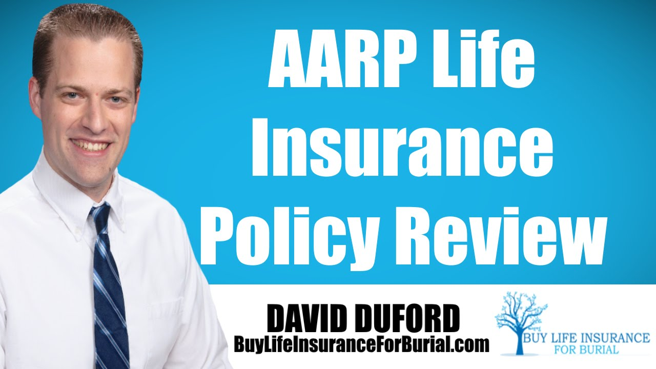 Aarp Life Insurance Quotes Aarp Life Insurance Policy Review  Youtube