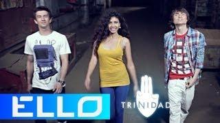 Trinidad — Скажи привет