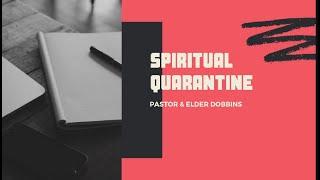 Spiritual Quarantine