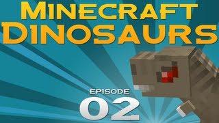 Minecraft Dinosaurs! - Episode 2