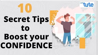 How To Boost Your Confidence?   10 Secret Tips to Boost your Confidence   Letstute