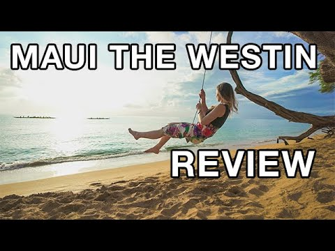 REVIEW - The Westin Ka'anapali Ocean Resort Villas (Maui, Hawaii)