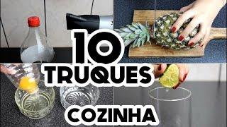 10 TRUQUES QUE TODO MUNDO DEVERIA SABER NA COZINHA