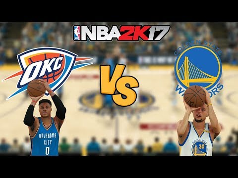 NBA 2K17 - Oklahoma City Thunder vs. Golden State Warriors - Full Gameplay (Updated Rosters)