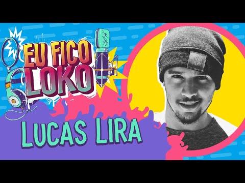 PROGRAMA EU FICO LOKO #09 - LUCAS LIRA