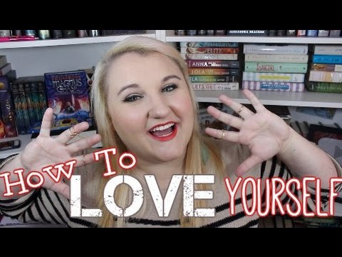 How To Love Yourself As You Are Now
