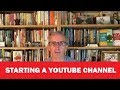 Starting a YouTube Channel - 9 Easy Steps