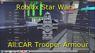 Roblox Star Wars All CAR Trooper Armours