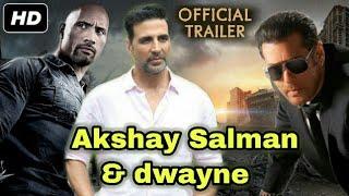 Salman Khan, Akshay Kumar & Dwayne Johnson Official Trailer | Teaser | Full Movie | Salman Khan