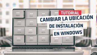 Cómo Cambiar La Ubicación De Instalación De Aplicaciones En Windows