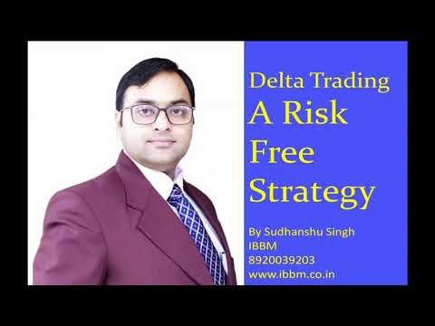 Delta Trading || A Risk Free Option Trading Strategy || Option Greeks || Sudhanshu Singh