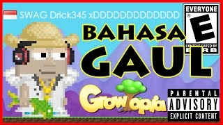 Bahasa GAUL Anak GT Part 1 100 SWAG Growtopia Indonesia