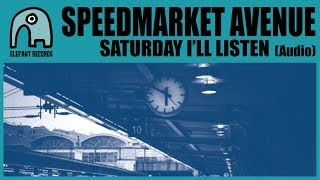 SPEEDMARKET AVENUE - Saturday I
