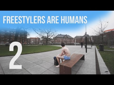 Freestylers are humans 2