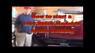 How To Start a 1924 Buick Model 55 Sports Touring Version 3