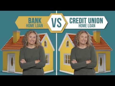 Credit union home loan vs bank home loan