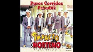 Impacto Norteño - El Viejo Pablo