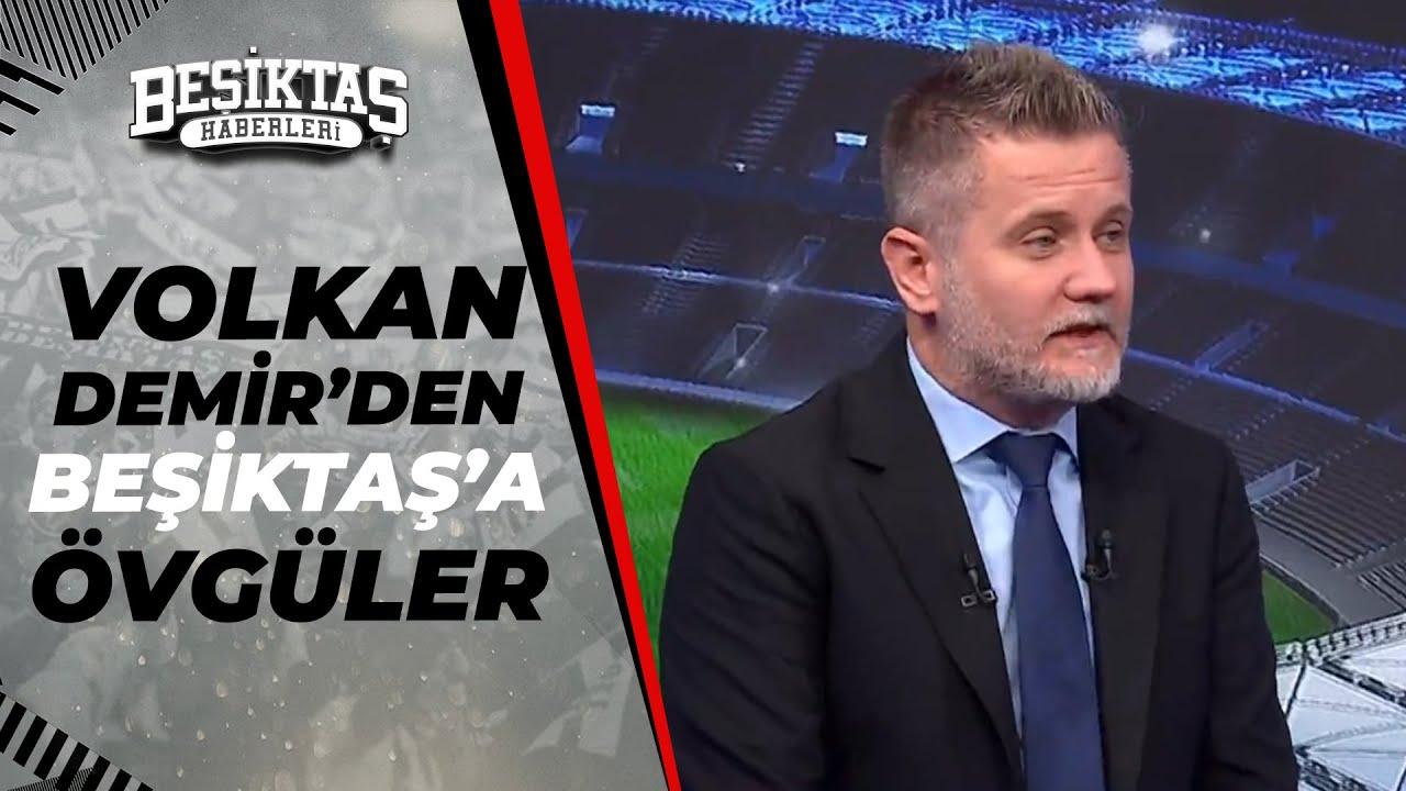 """Download Volkan Demir: """"Beşiktaş Ligin En Kaliteli Takımı"""""""