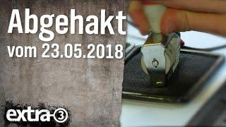 Abgehakt am 23.05.2018