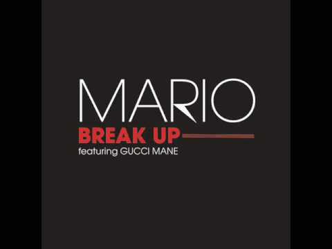 Mario ft Gucci Mane & Sean Garrett - Break Up (2009) FREE DOWNLOAD