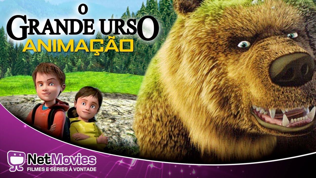O Grande Urso - Filme Completo Dublado - Filme de Animação | NetMovies