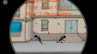 Sniper Shooter Free - Fun Game Part:2 Gameplay