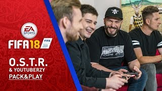 O.S.T.R. & YouTuberzy I FIFA 18 World Cup – FUT Pack&Play