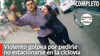 Violento golpea por pedirle no estacionarse en la ciclovia | Poder Anti Gandalla