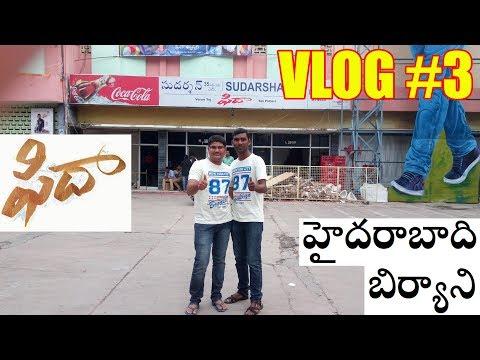 Fidaa Movie | Hyderabadi Bawarchi Biryani | Arjun Reddy Talk | Telugu Vlog