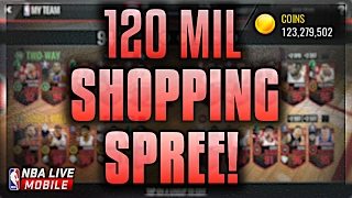 NBA LIVE MOBILE | 120 MILLION COIN SHOPPING SPREE! BEST ON YOUTUBE + 30 MIL CARD BOUGHT! *MUST SEE*