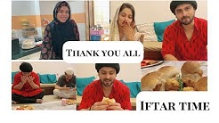 IFTAR TIME | THANK YOU MESSAGE FOR YOU ALL | SHOAIB IBRAHIM | DIPIKA KAKAR IBRAHIM | SABA IBRAHIM