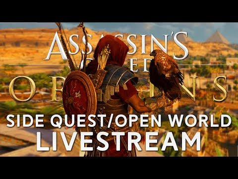 Assassin's Creed Origins | Side Quests/Open World (Live Archive)