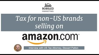 US tax for non US companies selling on Amazon