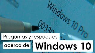 Windows 10: una nueva generación. Preguntas y respuestas desde Microsoft México