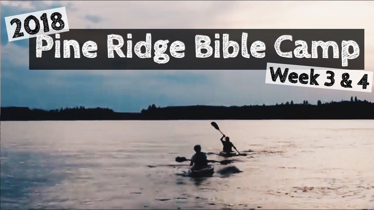 Pine Ridge Bible Camp 2018 (Part 2) - YouTube