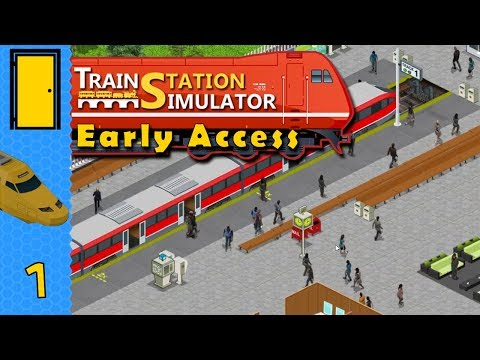 Train Station Simulator - Part 1: Making Tracks - Lets Play