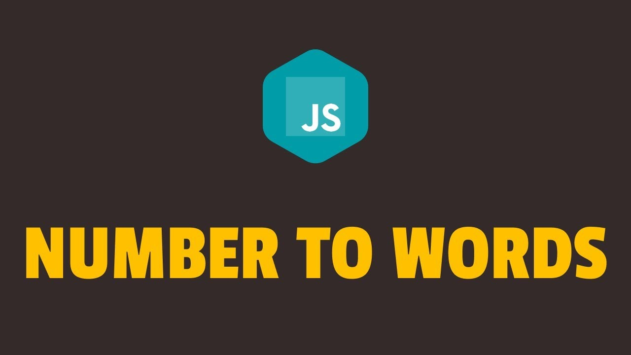 How to Convert Number into Words in Javascript