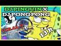 DJ Pinguin X Dj Pong Pong