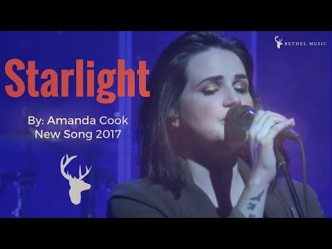 Starlight    Amanda Cook  Bethel Music 2017