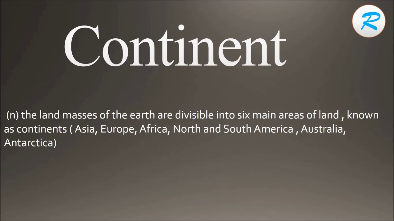 How To Pronounce Continent ; Continent Pronunciation ; Continent Meaning ;  Continent Definition