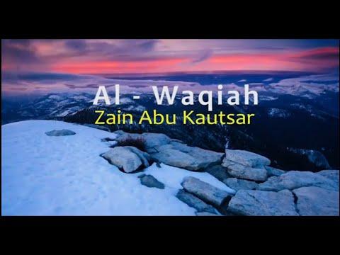 Surah Al Waqiah | Zain Abu Kautsar