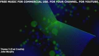 Бесплатная музыка для YouTube. Free Music: John Murphy - Theme 3 (End Credits) .: Track 0025 :.