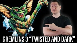 Gremlins 3 To Be Twisted And Dark Says Writer