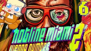 HOTLINE MIAMI 2: WRONG NUMBER Part 6