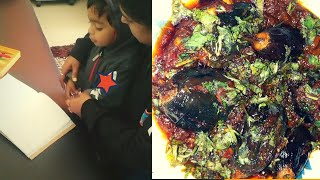 My baby afternoon routine after school || barwa baigan recipe || Indian vegetarian recipes
