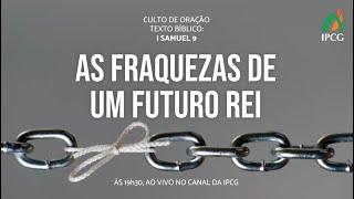 CULTO DE ORAÇÃO - 26/01/2021