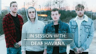 In Session With: Deaf Havana - 'Worship'