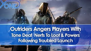 Outriders Angers Players With Tone Deaf Loot & Power Nerfs Following Troubled Launch