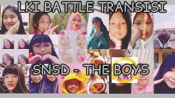 LKI BATTLE TRANSISI GIRLS VERSION  | THE BOYS
